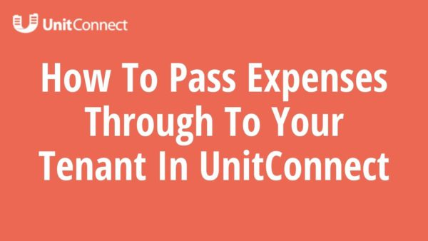 Pass Through Expenses to your Tenant