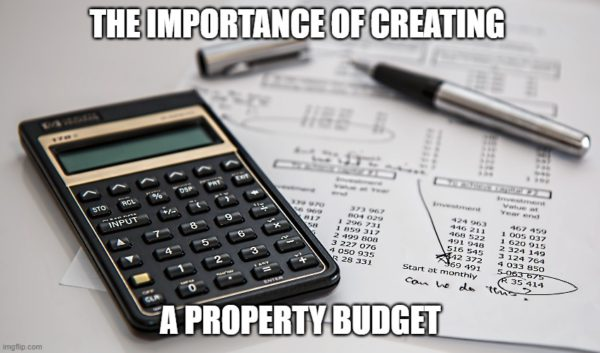 the importance of creating a property budget